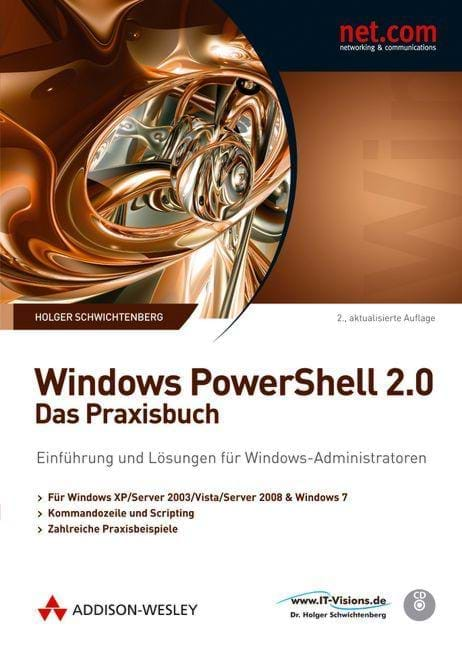 Windows PowerShell 2.0 - Das Praxishandbuch (Addison-Wesley, 2010)